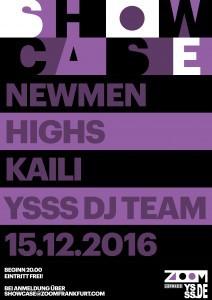bei freien Eintritt ! NEWMEN, HIGHS, KAILI + YSSS DJ´s @ Zoom | Frankfurt am Main | Hessen | Deutschland