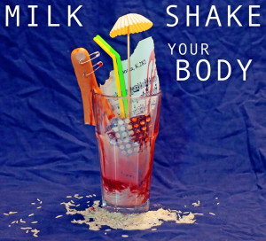 01InternetMilkshake your Body